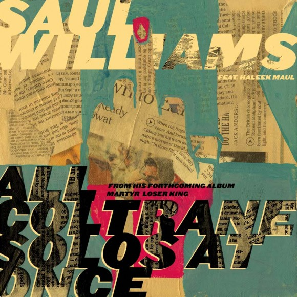 Saul Williams - All Coltrane Solos at Once